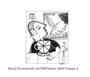 David Farnsworth Art'Pen'demic 2020 Volume 4 book cover