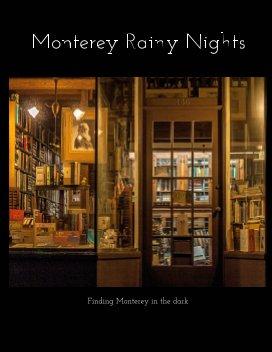 Monterey rainy  nights book cover