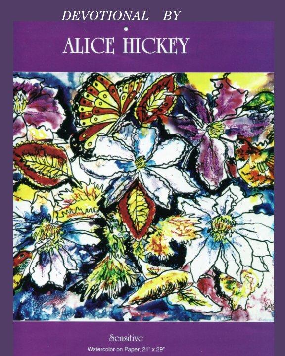 View Devotional By Alice Hickey by alice daena hickey