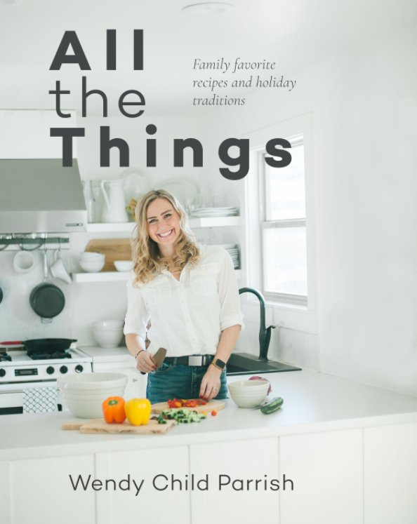 Ver All the Things por Wendy Parrish