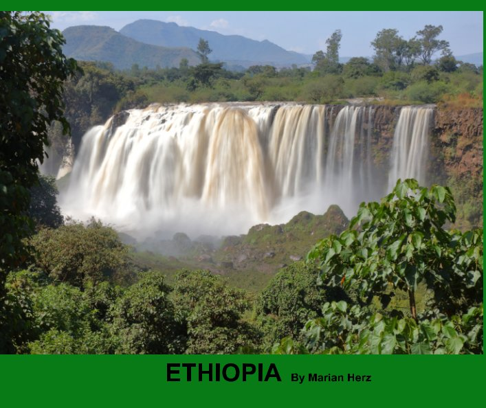 View Visions from My Travels - Ethiopia by Marian Herz