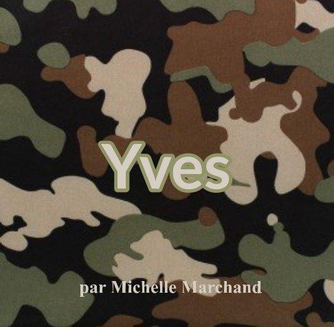 Bekijk Yves op Michelle Marchand