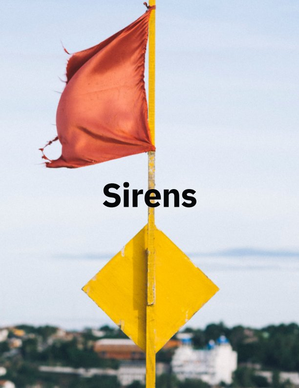 View Sirens by Tanner Teale