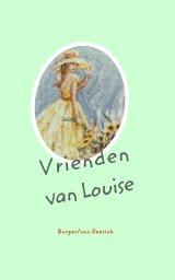 vrienden van Louise book cover