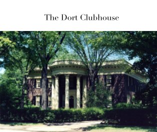 The Dort Clubhouse book cover