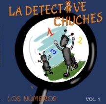 La Detective Chuches y Los Números book cover