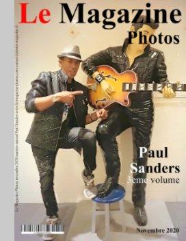 Le Magazine-Photos numéro Spécial Paul Sanders volume3,novembre 2020 book cover
