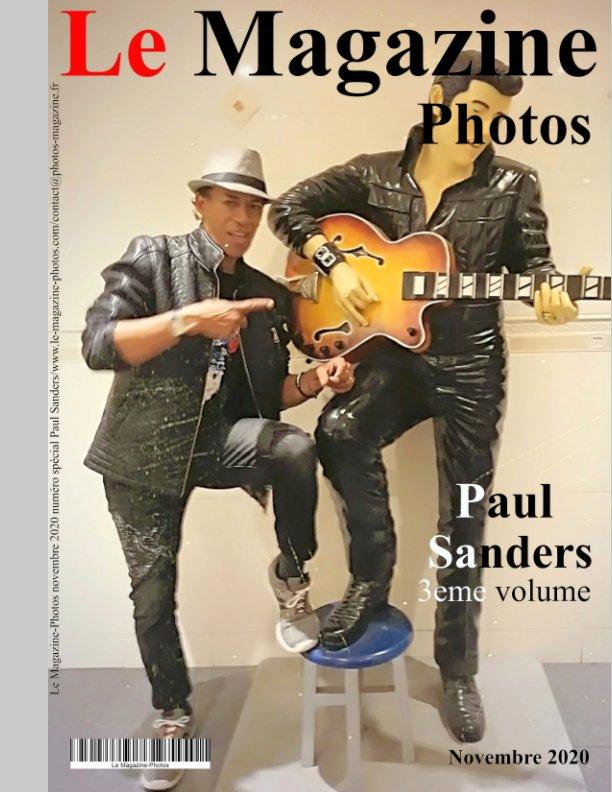 View Le Magazine-Photos numéro Spécial Paul Sanders volume3,novembre 2020 by Le Magazine-Photos, D Bourgery