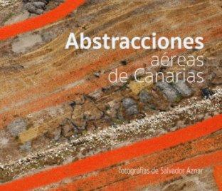 Abstracciones aéreas de Canarias book cover