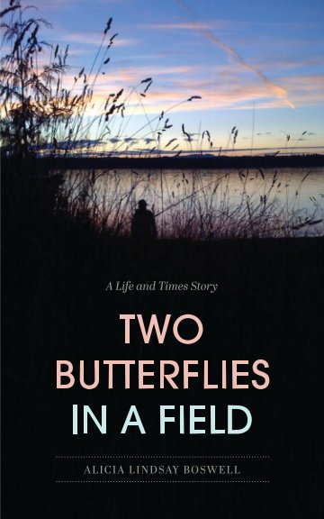 View Two Butterflies In A Field by Alicia Lindsay Boswell