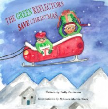 The Green Reflectors Save Christmas book cover