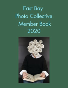 East Bay Photo Collective  Member Book  2020 book cover