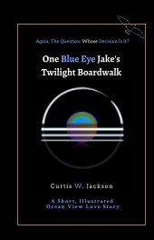 One Eye Jake's Twilight Boardwalk book cover