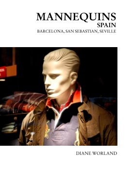 Mannequins Spain, Barcelona, Seville, San Sebastion book cover