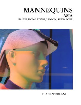 Mannequins Asia Hanoi-Hong Kong-Saigon-Singapore book cover