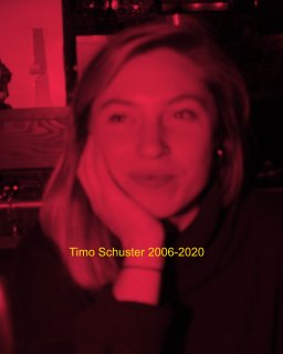 2006-2020 Timo Schuster book cover