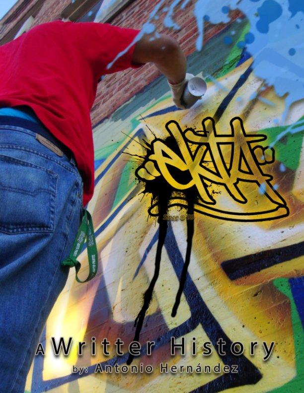 View Ekta A Writter history by Antonio Hernandez Ekta