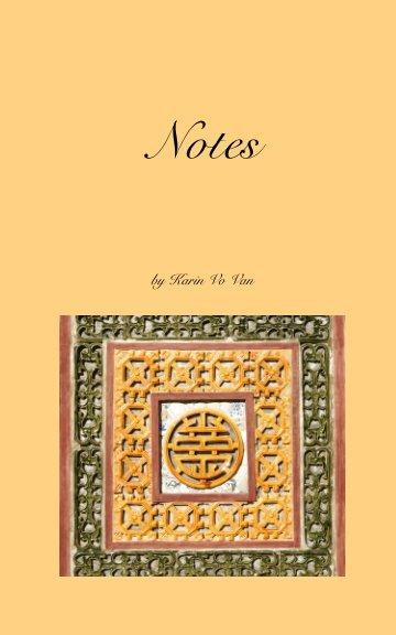 View Notes by Karin Vo Van