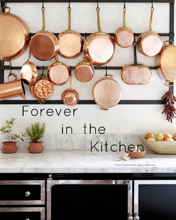 View Forever in the Kitchen by Stacy Miner