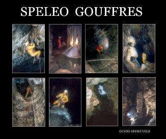 Spéléo     Gouffres book cover
