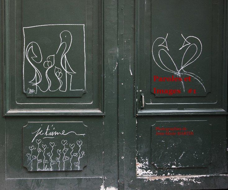 View Paroles et Images #1 by Jean-Marie MARTIN