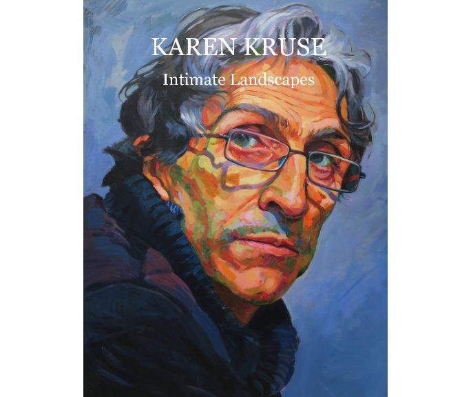 View Karen Kruse. by Karen Kruse