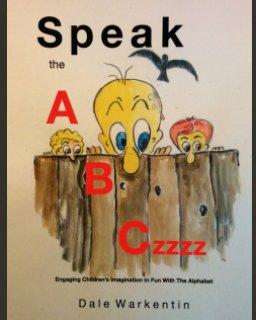 Speak the ABCzzzz book cover