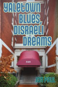 Yaletown Blues, Disraeli Dreams book cover