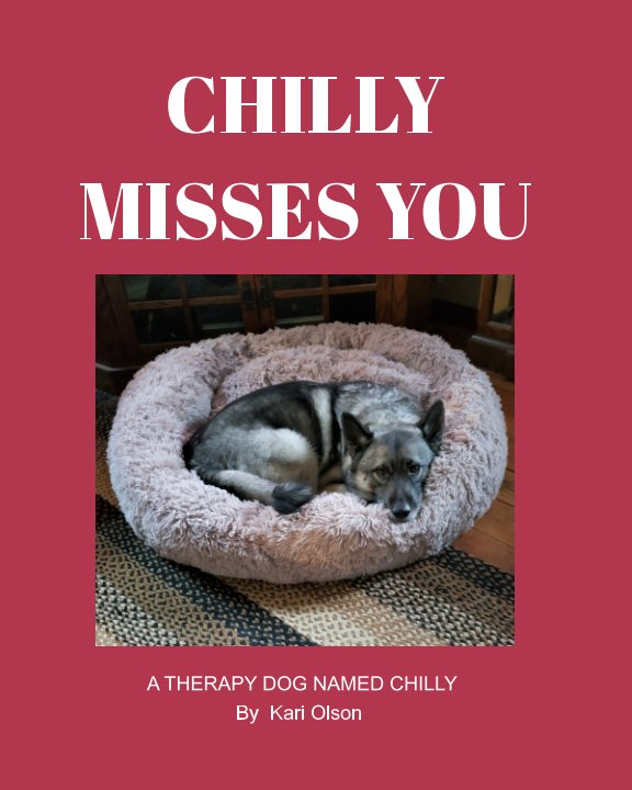 View Chilly Misses You by Kari Olson