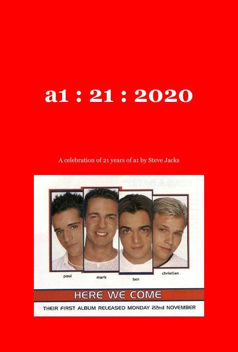 View a1 : 21 : 2020 by Steve Jacks