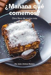 ¿Mañana qué comemos? book cover