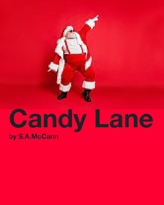 View Candy Lane by Samuel Alan McCann