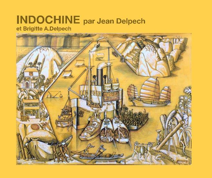 Indochine nach Par Jean Delpech anzeigen