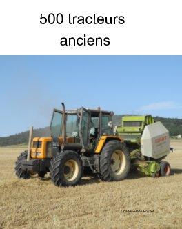De belles photos de  tracteurs anciens dans des fermes françaises. Un texte sur leur histoire et d'anciennes publicités book cover