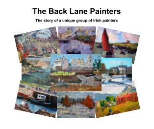 The Story of  The Back Lane Painters book cover