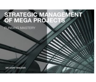 Strategic Management of Mega Projects book cover