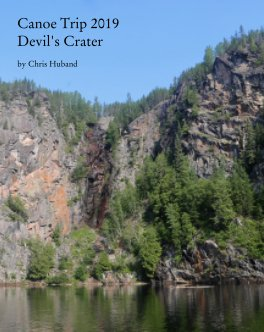 Canoe Trip 2019: Devil's Crater book cover