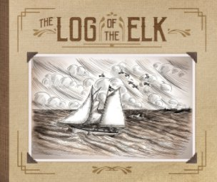 "The Log of the ""Elk"" 1907 book cover"