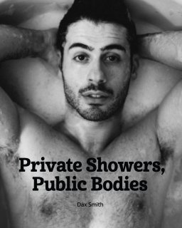 Private Showers, Public Bodies book cover