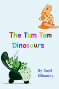 The Tam Tam Dinosaurs book cover