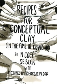 Recipes for Conceptual Clay (in the time of Covid-19) book cover