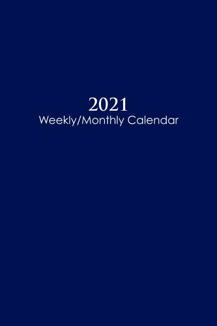 Ver 2021 EXPANDED Sunday Start Weekly and Monthly Calendar and Planner por marcn