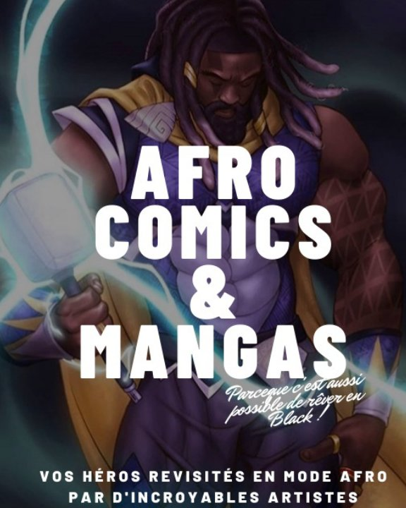 View Afro comics et mangas by Trésor BAPRÉ