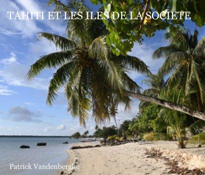 Tahiti et les îles de la Société book cover