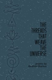 The Threads That Weave The Universe book cover