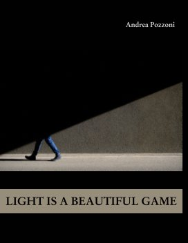 Light Is A Beautiful Game book cover