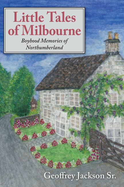 Ver Little Tales of Milbourne por Geoffrey Jackson Sr.
