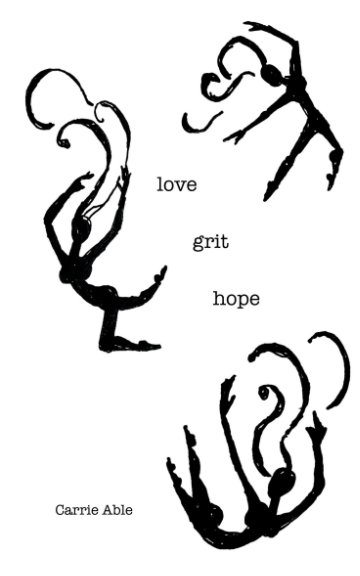 View Love Grit Hope by Carrie Able