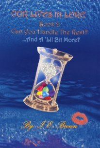 Our Lives In Lore Book2: Can You Handle The Rest? And A 'Lil Bit More? book cover
