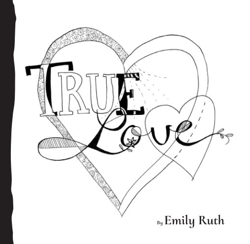 View True Love by Emily Ruth